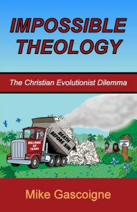 Impossible Theology: The Christian Evolutionist Dilemma